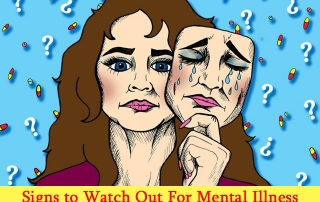 Mental Health Plays an important Role in Our Daily Life Signs to Watch Out For Mental Illness