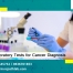 Laboratory Tests for Cancer Diagnosis