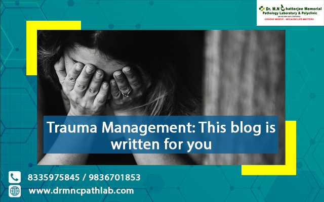 Trauma Management-This Post Is Written For You