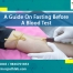 A Guide On Fasting Before A Blood Test
