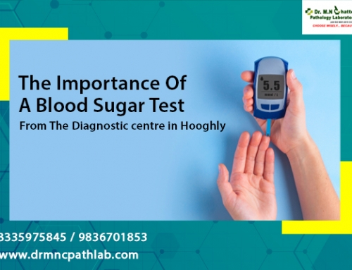 The Importance Of A Blood Sugar Test From The Diagnostic centre in Hooghly